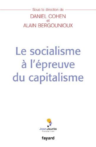 Le socialisme à l'épreuve du capitalisme (Documents) pdf, epub ebook