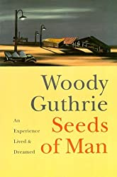 Seeds of Man: An Experience Lived and Dreamed by Woody Guthrie (1995-10-01)