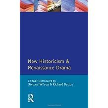 New Historicism and Renaissance Drama (Longman Critical Readers)