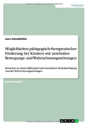 mglichkeiten pdagogisch therapeutischer frderung bei by jens schotthfer pdf - Wahrnehmungsstorungen Beispiele
