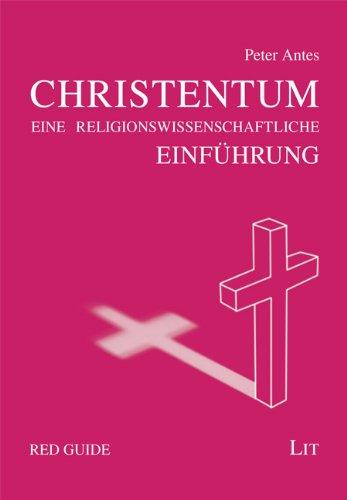 Das Christentum: Eine Einführung