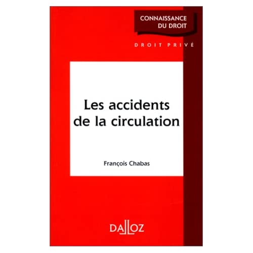 LES ACCIDENTS DE LA CIRCULATION. Edition 1995