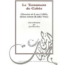 Le Testament de Gabès : L'Invasion de la mer (1905), ultime roman de Jules Verne