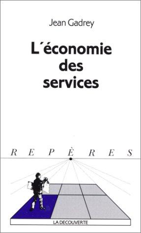 L'économie des services par Jean Gadrey