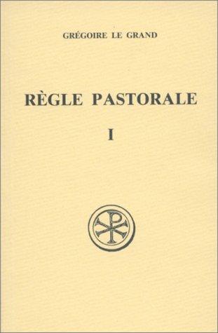 REGLE PASTORALE. Tome 1, Edition bilingue français-latin