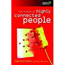 Six Habits of Highly Connected People