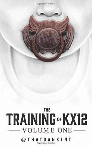 The Training of KX12: Volume One: Volume 1