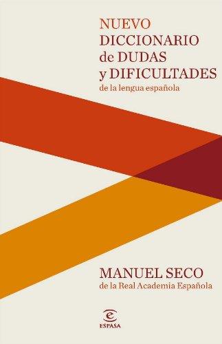 Nuevo Diccionario de dudas y dificultades de la lengua española (DICCIONARIOS LEXICOS) por Manuel Seco