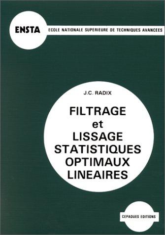 Filtrage et Lissage statistiques optimaux linaires