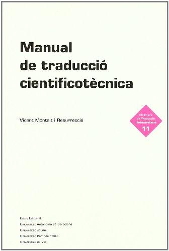 Manual de traducció cientificotècnica (Biblio. traducció i interpreta)