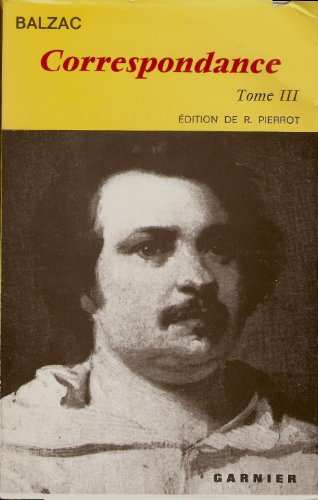 Correspondance de Honor? de Balzac Tome III ( 1836-1839 ) - Collection