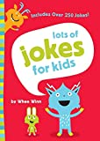 Lots of Jokes for Kids (Childrens Humour)