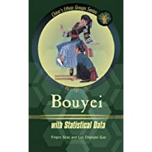 Bouyei: with Statistical Data (China's Ethnic Groups)