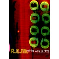 R.E.M. - All The Way To Reno