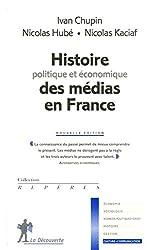 Histoire politique et économique des médias en France