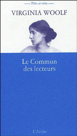 Le Commun des lecteurs par Virginia Woolf