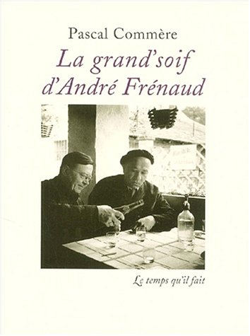 La Grand'soif d'André Frenaud