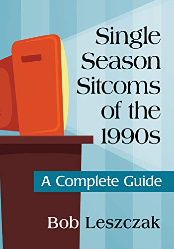 Descargar Elitetorrent En Español Single Season Sitcoms of the 1990s: A Complete Guide Formato PDF