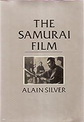 The Samurai Film by Alain Silver (1984-03-01)