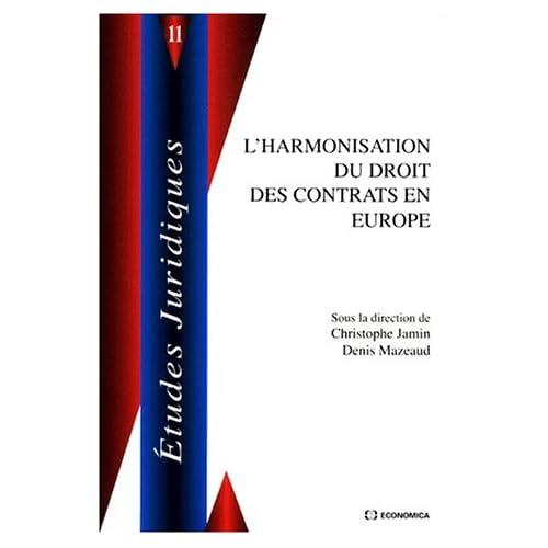 L'harmonisation du droit des contrats en europe