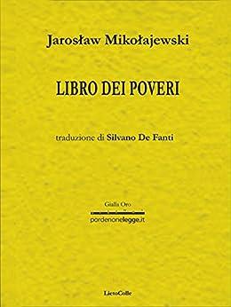 Libro dei poveri di [Mikolajewski , Jaroslaw]
