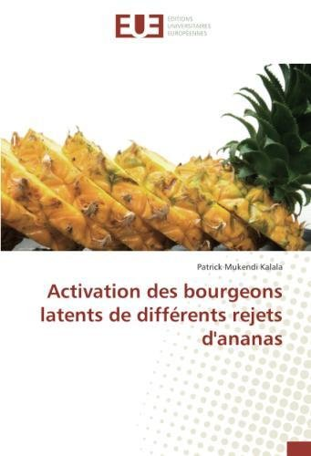Activation des bourgeons latents de différents rejets d'ananas (OMN.UNIV.EUROP.) por Patrick Mukendi Kalala