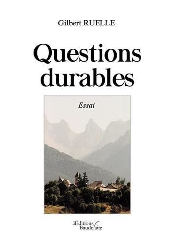 Questions durables : [essai] / Gilbert Ruelle.-