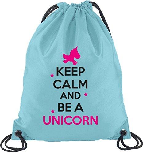 Keep Calm And Be A Unicorn, Einhorn Turnbeutel Rucksack Sport Beutel Hellblau