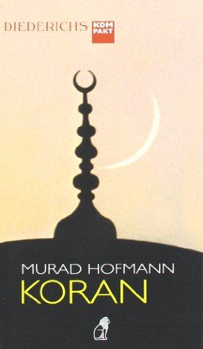 Der Koran (Diederichs kompakt)