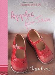 Apples for Jam: Recipes for Life