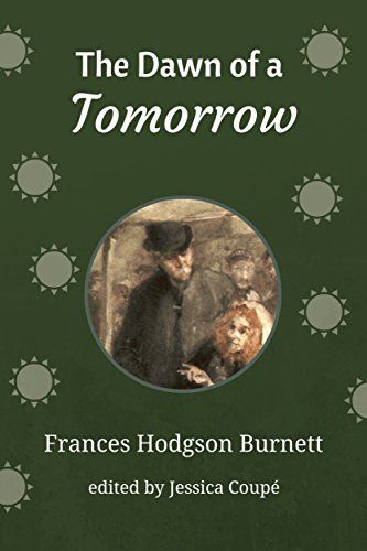 The Dawn of a Tomorrow (Annotated) (English Edition) Dawn Coupe