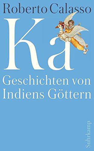 Preisvergleich Produktbild Ka: Geschichten von Indiens Göttern (suhrkamp taschenbuch)
