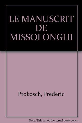LE MANUSCRIT DE MISSOLONGHI par Frederic Prokosch