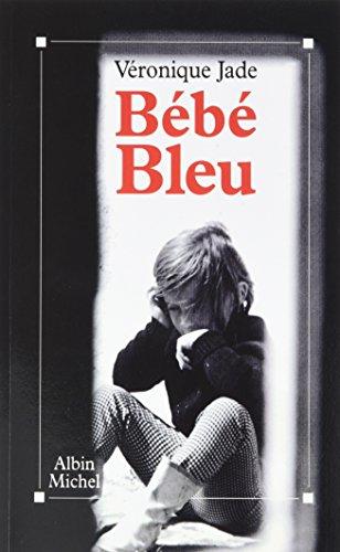 Bebe Bleu (Pod) par Jade Veronique