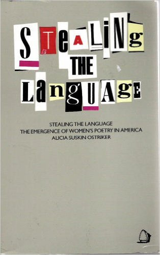 Stealing the Language: Emergence of Women's Poetry in America
