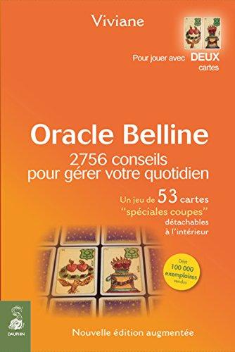 Oracle Belline : 2756 conseils pour gérer votre quotidien