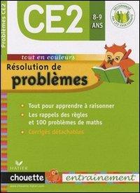 Résolution de problèmes CE2 : 8/9 Ans