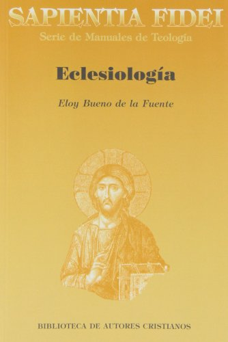 Eclesiología (SAPIENTIA FIDEI)