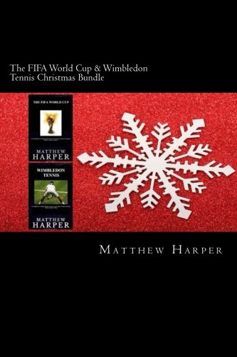 The FIFA World Cup & Wimbledon Tennis Christmas Bundle: Two Fascinating Books Combined Together Containing Facts, Trivia, Images & Memory Recall Quiz: Adults & Children (Christmas Edition, Band 5)
