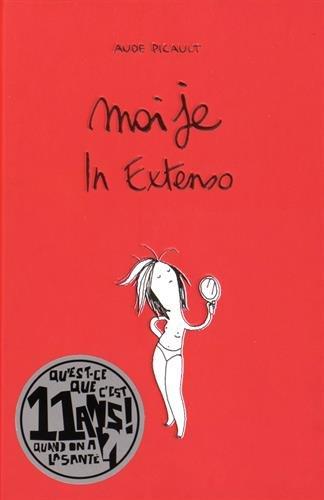 Moi Je, Intégrale : Moi je In Extenso par Aude Picault