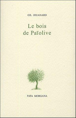 Le bois de Païolive par Gil Jouanard