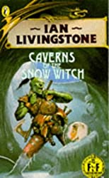 Caverns of the Snow Witch: Fighting Fantasy Gamebook 9 (Puffin Adventure Gamebooks)