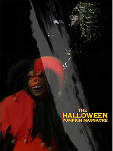 The Halloween Pumpkin Massacre (Kinder-2019 Für Halloween-filme)