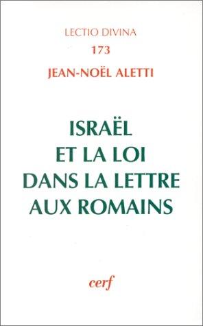 Israël et la Loi dans l'épitre aux Romains