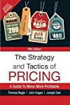 A comprehensive and practical, step-by-step guide to pricing analysis and strategy development. The Strategy and Tactics of Pricing shows readers how to manage markets strategically-rather than simply calculate pricing based on product and profit-in ...