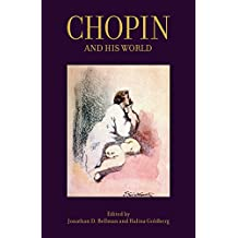 Chopin and His World (The Bard Music Festival)