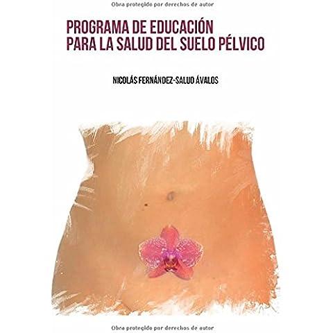 PROGRAMA DE EDUCACIÓN PARA LA SALUD DEL SUELO PÉLVICO