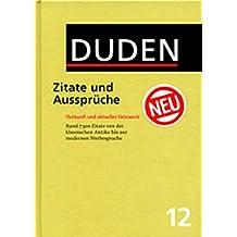 Der Duden, 12 Bde, Bd.12, Duden Zitate und Aussprüche (Der Duden in 12 Banden)