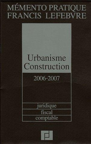 Urbanisme Construction par Francis Lefebvre