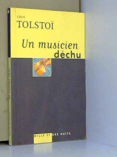 Un musicien déchu par Léon Tolstoï